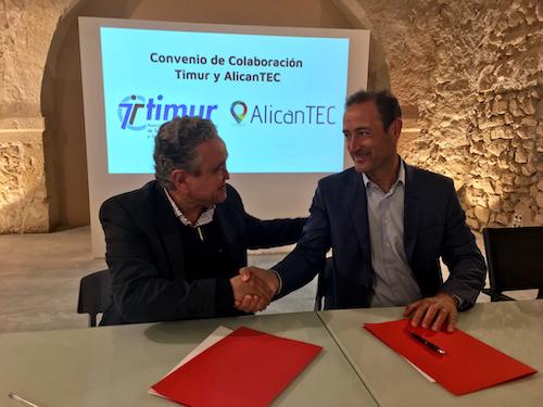 TIMUR Y ALICANTEC FIRMAN UN CONVENIO DE COLABORACIÓN PARA PROMOVER SINERGIAS QUE FAVOREZCAN LA TRANSFORMACIÓN DIGITAL