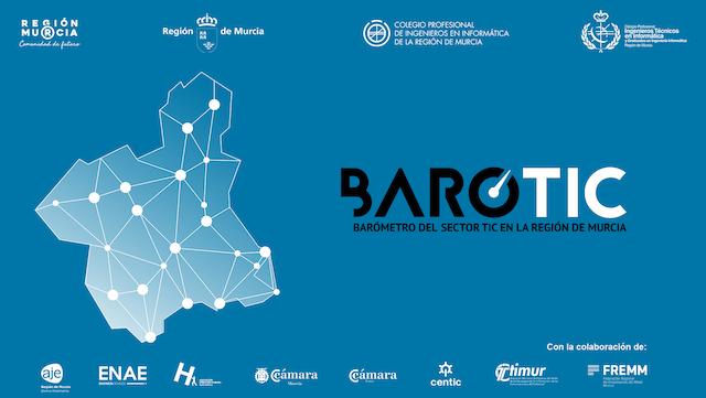 BAROTIC19: PRIMER BARÓMETRO DE ESTADO DEL SECTOR TIC DE LA REGIÓN DE MURCIA